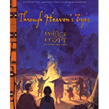 Through Heaven's Eyes: The Prince of Egypt in Story and Song