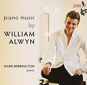 Alwyn: Works For Piano [Mark Bebbington] [Somm: SOMMCD 0133]