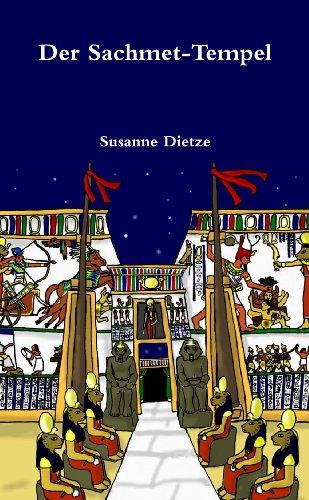 Buch: Der Sachmet - Tempel von Susanne Dietze