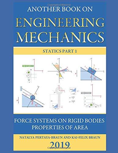 Another Book on Engineering Mechanics: Statics Part 1