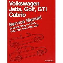 Volkswagen Jetta, Golf, Gti, Cabrio: Service Manual Including Jetta, and Golf, 1993, 1994, 1995, 1996, 1997