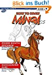 How To Draw Manga: Pferde richtig zei...