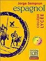 Espagnol: collège lycée par Semprun