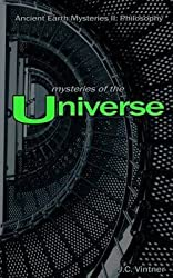 [Mysteries of the Universe: Ancient Earth Mysteries II: Philosophy] (By: J C Vintner) [published: July, 2012]