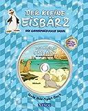 Der kleine Eisbär 2 - Die geheimnisvolle Insel: Mein Hör-Spiel-Buch