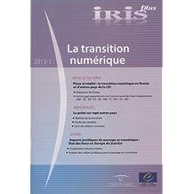 Iris Plus 2013-1: La Transition Numérique