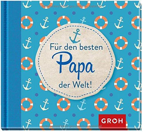 Preisvergleich Produktbild Für den besten Papa der Welt (Familienbande)