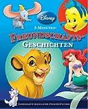 Freundschafts-Geschichten: Disney 5-Minuten-Geschichten