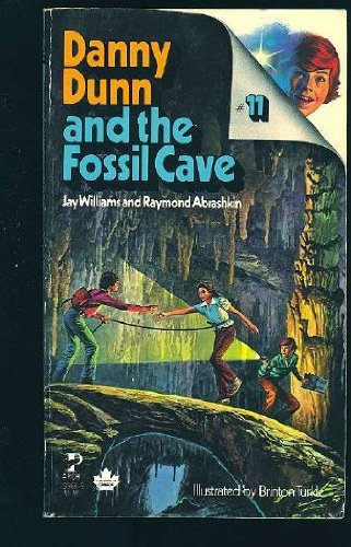 Danny Dunn and the Fossil Cave by Jay Williams (1979-08-01)