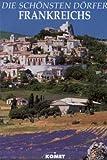 Die schönsten Dörfer Frankreichs - Suzanne Madon