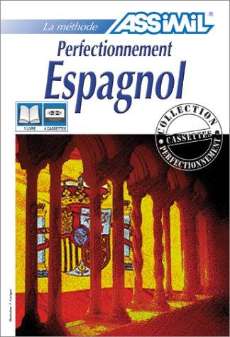 Perfectionnement Espagnol (1 livre + coffret de 4 cassettes) par Assimil - Collection Perfectionnement