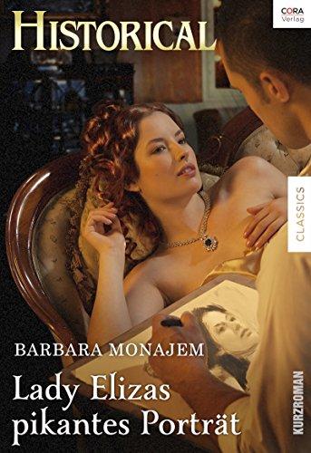 Buchseite und Rezensionen zu 'Lady Elizas pikantes Porträt' von Barbara Monajem