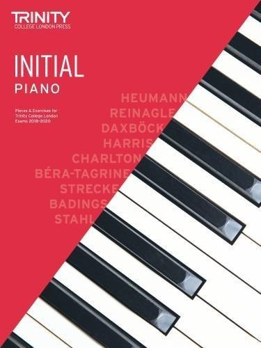 Trinity College London Piano Exam Pieces & Exercises 2018-2020. Initial Grade (Piano 2018-2020)