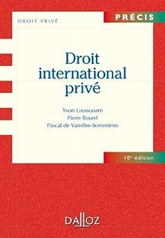 Droit international privé (Précis) par [Loussouarn, Yvon, Bourel, Pierre]