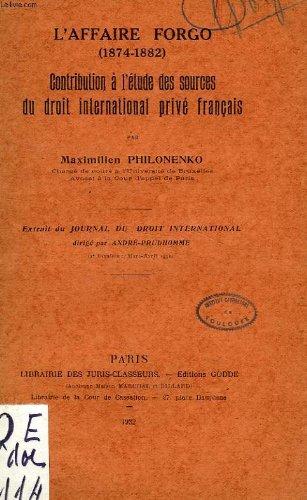 L'affaire forgo (1874-1882), contribution a l'etude des sources du droit international prive francais