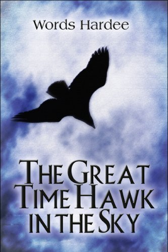 the-great-time-hawk-in-the-sky-by-words-hardee-2009-03-02