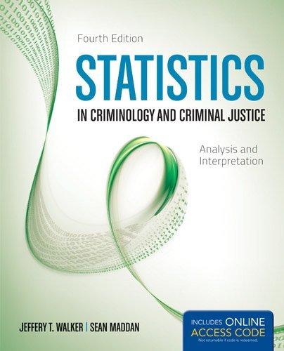 Statistics in Criminology and Criminal Justice by Jeffery T. Walker (2012-10-26)