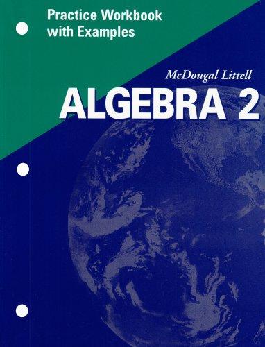 McDougal Littell Algebra 2: Practice Workbook with Examples Se