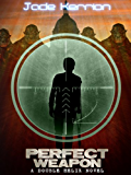 Perfect Weapon (Book 3 of the Double Helix series): A Genetic Engineering Science Fiction Thriller Series
