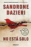 No está solo (Colomba y Dante 1) (BEST SELLER)