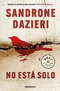 No está solo par Sandrone Dazieri