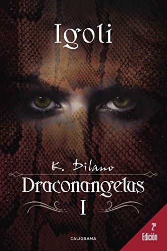 Igoli (Draconangelus 1)