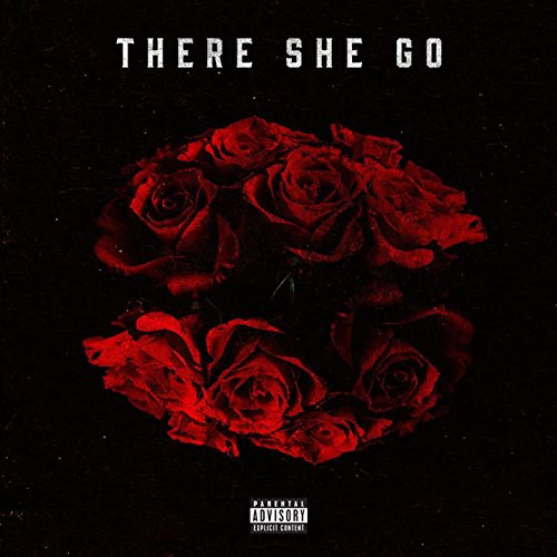 There She Go (feat. Monty) [Explicit]