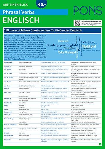 PONS Phrasal Verbs auf einen Blick Englisch: 150 unverzichtbare Spezialverben für fließendes Englisch (PONS Auf einen Blick) (Fließend Englisch)