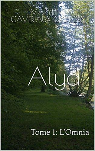 Couverture du livre Alya: Tome1: L'Omnia
