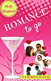 Romance to go: Sammelband