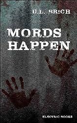 Mords Happen: 13 blutige Stories