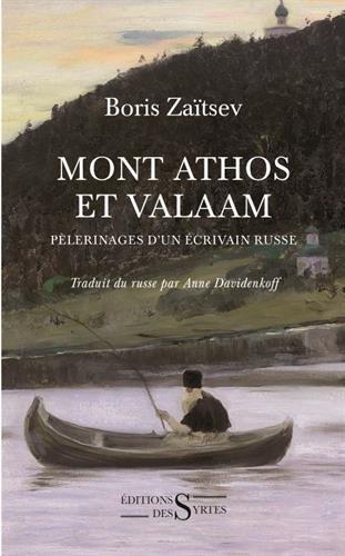 Mont Athos et Valaam : Pèlerinages d'un écrivain russe