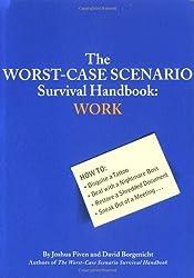 The Worst-Case Scenario Survival Handbook: Work by Joshua Piven (2003-03-01)