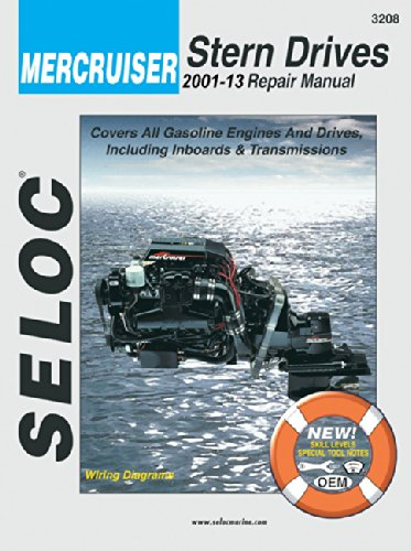 Mercruiser Stern Drives 2001-06 Repair Manual ref no 3208 (Seloc Publications Marine Manuals)
