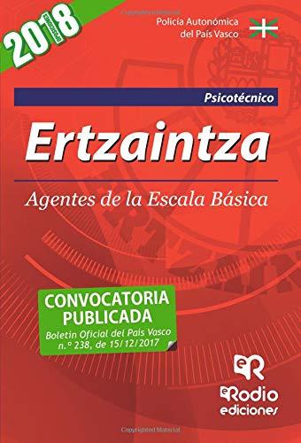 Ertzaintza. Agentes de la Escala Basica. Psicotecnico. Segunda Edicion (2018). por Varios Autores
