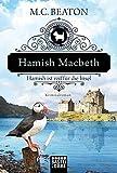 Hamish Macbeth ist reif für die Insel: Kriminalroman (Schottland-Krimis)