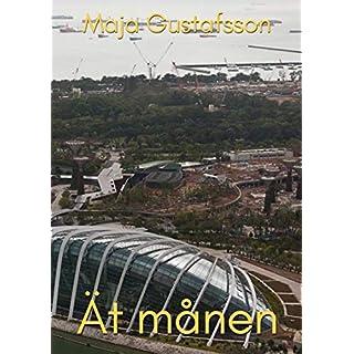 Ät månen (Swedish Edition)