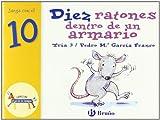 Diez ratones dentro de un armario: Juega con el 10 (Castellano - A Partir De 3 Años - Libros Didácticos - El Zoo De Los Números)