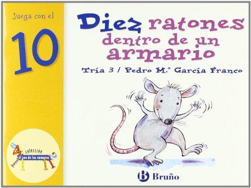 Diez ratones dentro de un armario: Juega con el 10 (Castellano - A Partir De 3 Años - Libros Didácticos - El Zoo De Los Números) por Pedro María García Franco