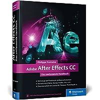 Adobe After Effects CC: Das umfassende Handbuch – aktuell zur CC 2015
