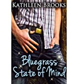 [(Bluegrass State of Mind)] [by: Kathleen Brooks]