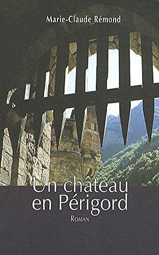 Un château en Périgord