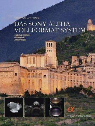 Das Sony Alpha Vollformat-System 850 System