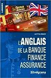 L'anglais de la banque-finance-assurance