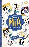 Telecharger Livres Journal de Mia Tome 10 Pour la vie (PDF,EPUB,MOBI) gratuits en Francaise