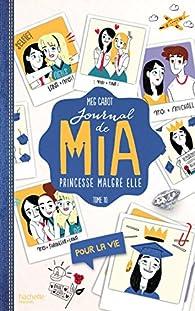 Journal d'une princesse, tome 10 : Pour la vie par Meg Cabot