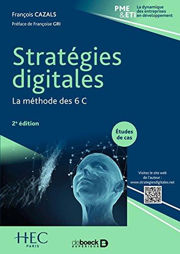 Stratégies digitales : La méthode des 6 C (PME & ETI) par François CAZALS