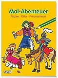 Mal-Abenteuer: Piraten, Ritter, Prinzessinnen