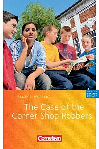 The Case of the Corner Shop Robbers: 5. Schuljahr. Lektüre zu
