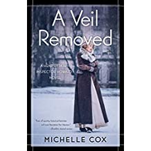 A Veil Removed (A Henrietta and Inspector Howard Novel Book 4)